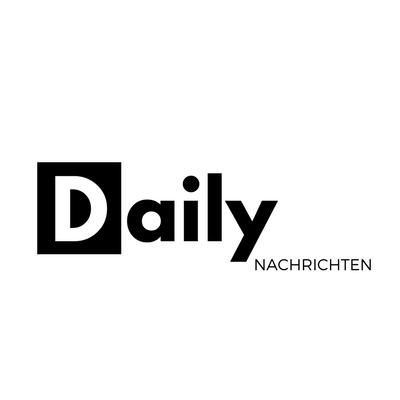 DAILY Nachrichten